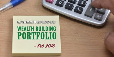My Wealth Building Portfolio Report And Update – February 2016