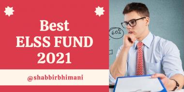 Best ELSS Fund 2021