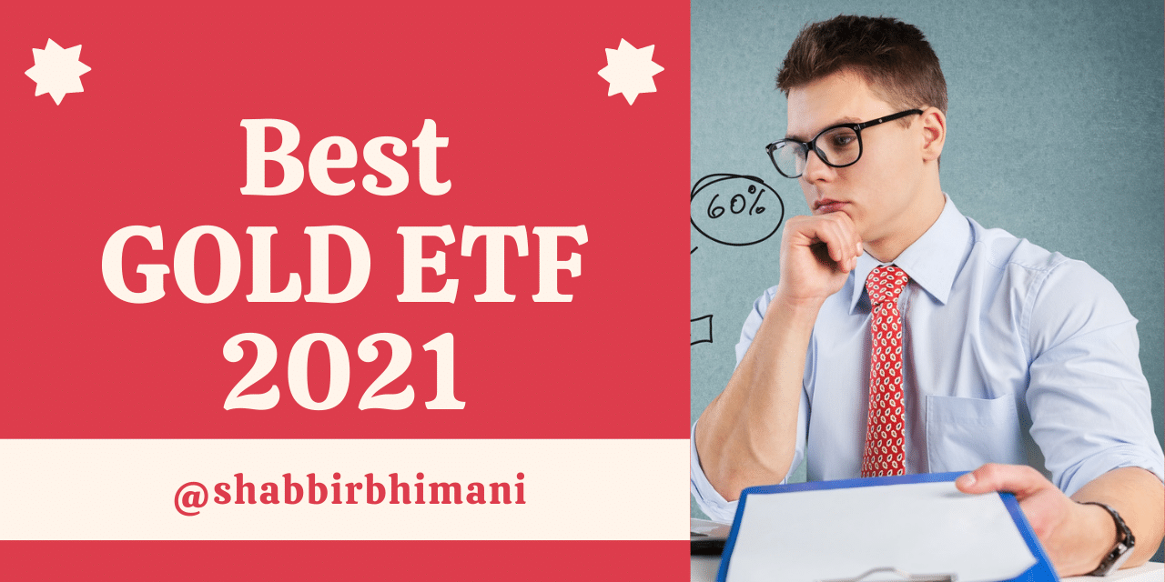 Best Gold ETF 2021