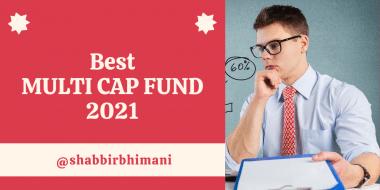 Best Multi Cap Fund 2021