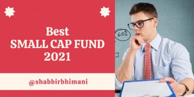 Best Small Cap Fund 2021