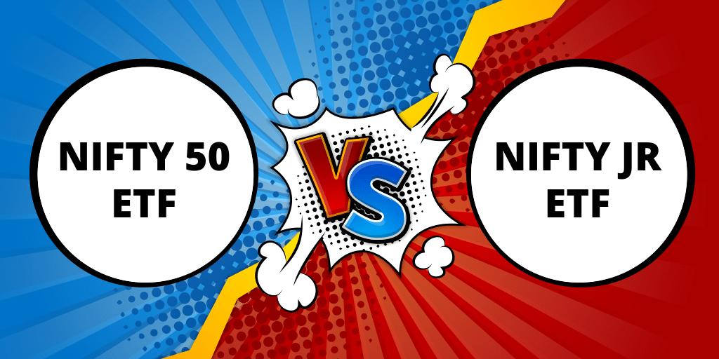 Nifty ETF vs. Nifty ETF Junior