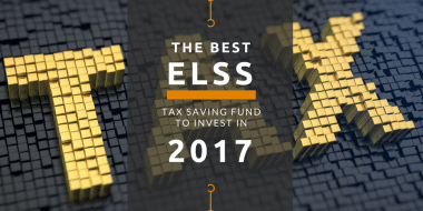 The Best ELSS Tax Saving Fund To Invest In 2017