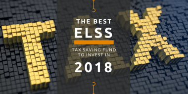 The Best ELSS Tax Saving Fund To Invest In 2018