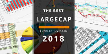 The Best Large Cap Funds To Invest in 2018