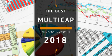 The Best Multi-Cap Fund to Invest in 2018