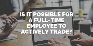full time employee trading