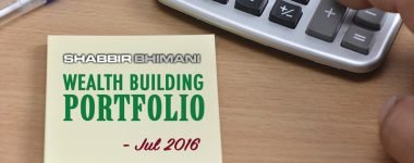 My Wealth Building Portfolio Report And Update – July 2016