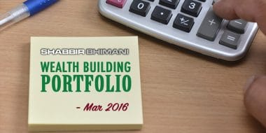 My Wealth Building Portfolio Report And Update – March 2016